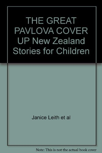 9780473080167: The Great Pavlova Cover Up; New Zealand Stories for Children
