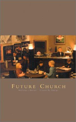 9780473086329: Future Church: Church by Design