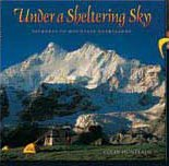 9780473095574: Under a Sheltering Sky: Journeys to Mountain Heartlands