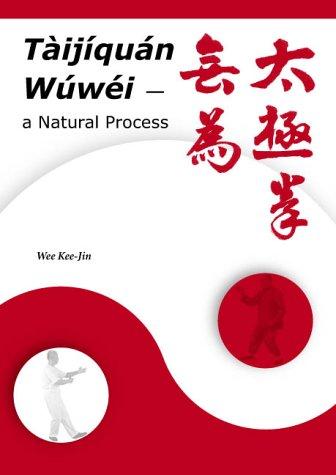 9780473097813: Taijiquan Wuwei: A Natural Process