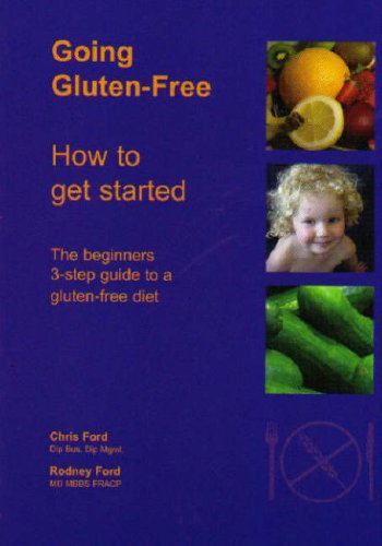 9780473104917: Going Gluten-free: How to Get Started