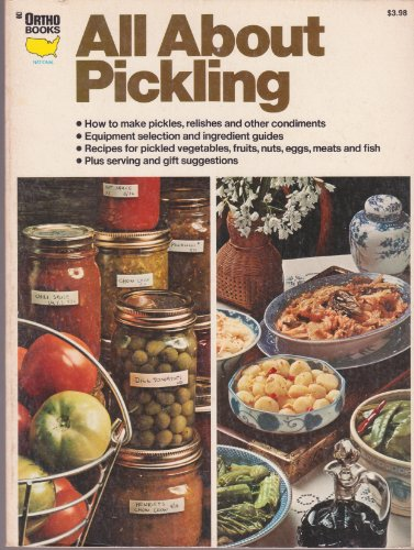 All About Pickling: Written, edited and