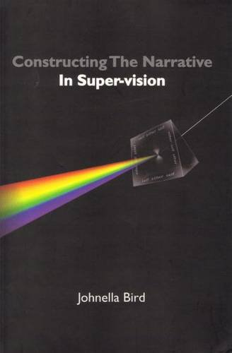 9780473114466: Constructing the Narrative in Super-vision