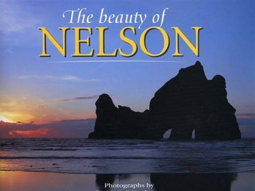 9780473126445: The Beauty of Nelson