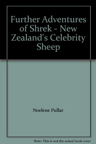 9780473128821: Further Adventures of Shrek - New Zealand's Celebrity Sheep