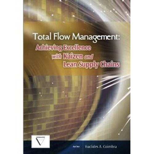 9780473146597: Total Flow Management: Achieving Excellence with Kaizen and Lean Supply Chains