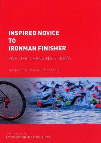 9780473148348: Inspired Novice to Ironman Finisher