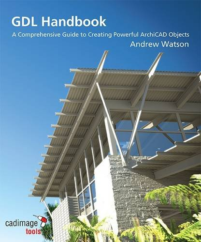 9780473148607: GDL Handbook: A Comprehensive Guide to Creating Powerful ArchiCAD Objects