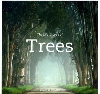 9780473150952: The Life & Love of Trees: He who plants a tree, plants a hope