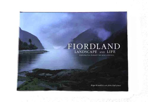 9780473178222: Fiordland Landscape and Life