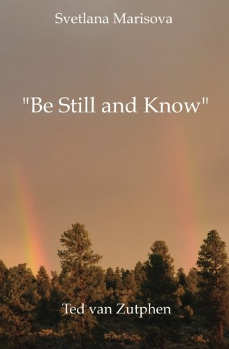 9780473195151: Be Still and Know: a journey through love in Japanese short form poetry