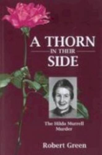 9780473196851: A Thorn in Their Side: The Hilda Murrell Murder