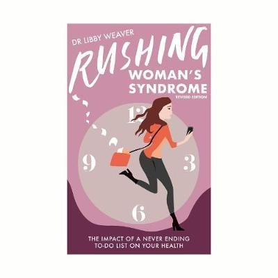 9780473204037: Rushing Woman's Syndrome
