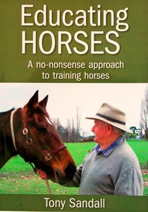 9780473220778: Educating Horses - A No-nonsense Approach to Training Horses.