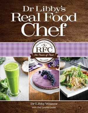 9780473222734: Dr. Libby's Real Food Chef