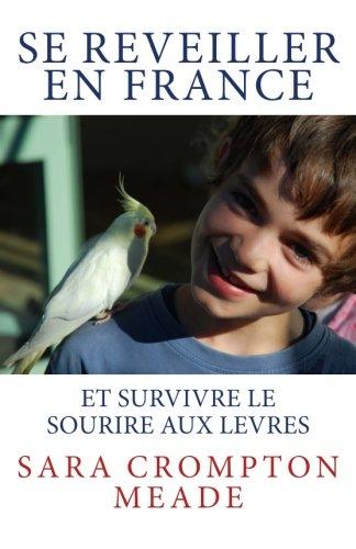 9780473227692: Se reveiller en France et survivre le sourire aux levres (French Edition)