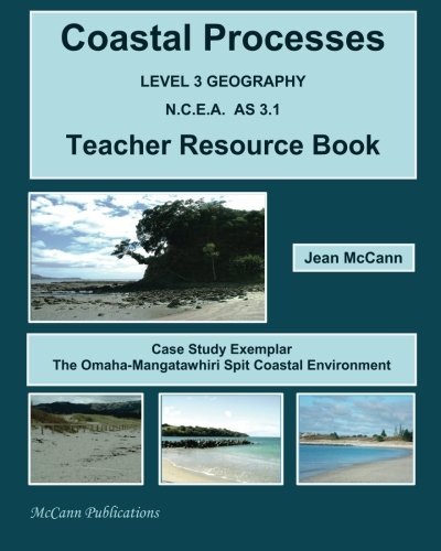 9780473230036: Coastal Processes LEVEL 3 GEOGRAPHY N.C.E.A. AS 3.1 Teacher Resource Book