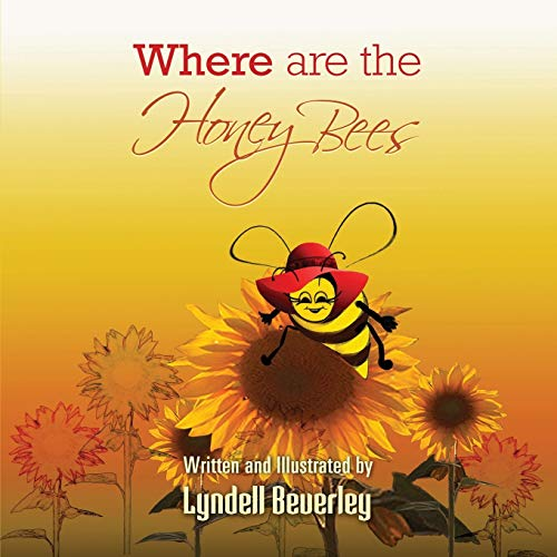 9780473231040: Where are the Honey Bees