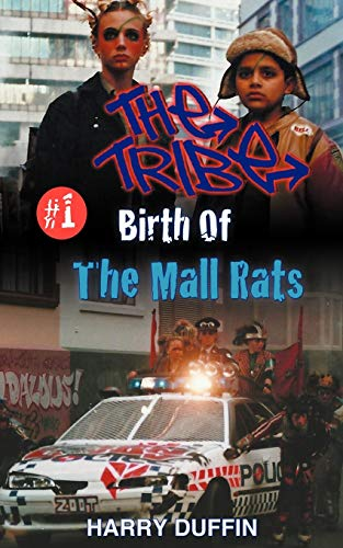 9780473231491: The Tribe: Birth of the Mall Rats