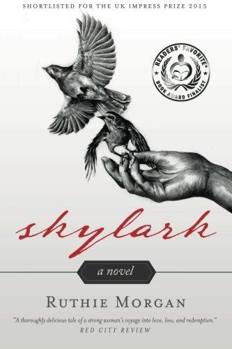 Skylark: A Novel: Morgan, Ruthie