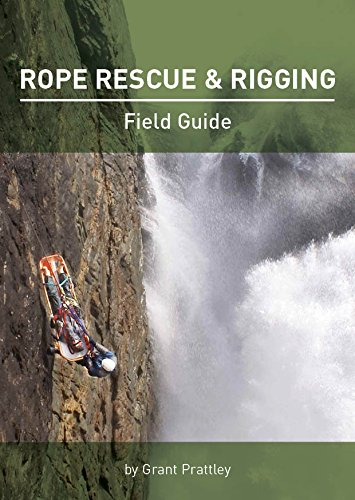 9780473290108: Rope Rescue & Rigging Field Guide
