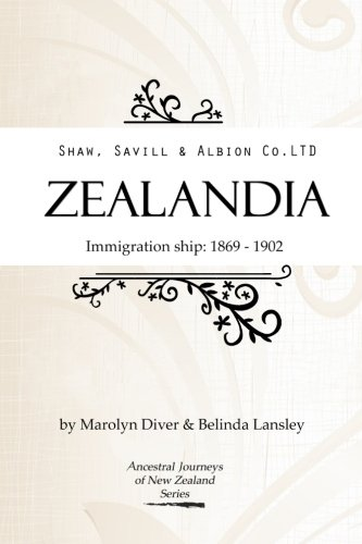 Shaw, Savill and Albion Co's Zealandia: Immigration: Diver, Marolyn