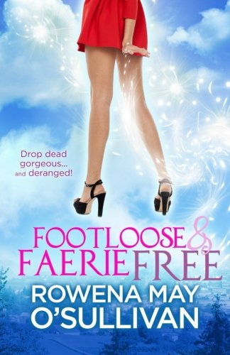 9780473300272: Footloose & Faerie Free