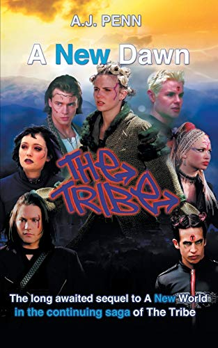 9780473307943: The Tribe: A New Dawn
