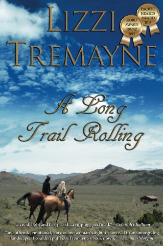9780473309480: A Long Trail Rolling (The Long Trails) (Volume 1)