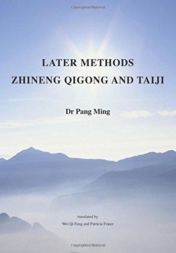 9780473310196: Later Methods Zhineng Qigong and Taiji