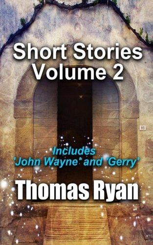 9780473318017: Short Stories Volume 2: Incudes 'John Wayne' and 'Gerry'
