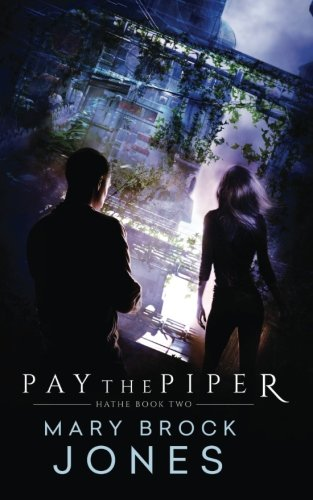 9780473320010: Pay the Piper: Hathe Book Two (Volume 2)