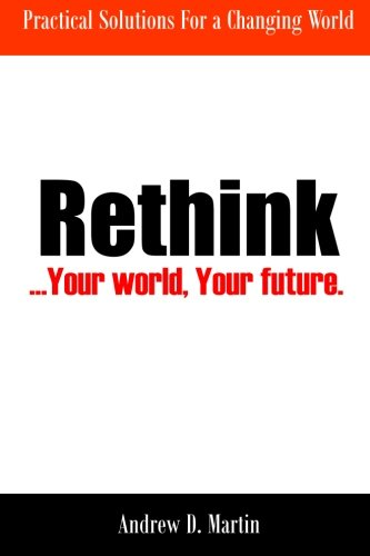 9780473320904: Rethink: ...Your world, Your future.