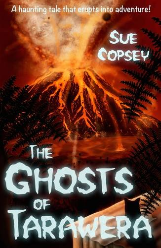 9780473324001: The Ghosts of Tarawera (Spooky Adventures)