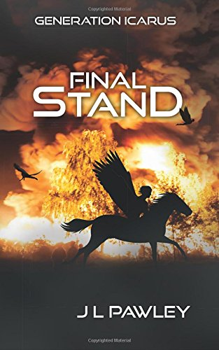 9780473325862: Final Stand (Generation Icarus) (Volume 4)