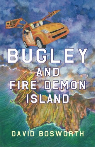 9780473331269: Bugley and the Fire Demon Island (Bugley and the Rim of Fire) (Volume 1)