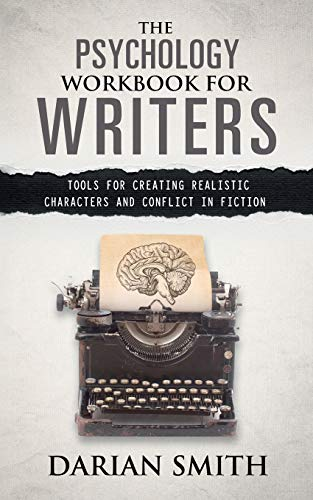 9780473334468: The Psychology Workbook for Writers: Tools for Creating Realistic Characters and Conflict in Fiction