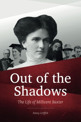 9780473335106: Out of the Shadows - The Life of Millicent Baxter