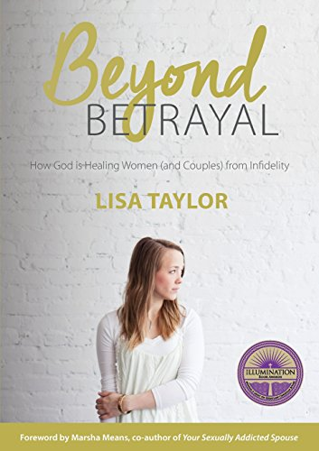 9780473337988: Beyond Betrayal: How God is Healing Women and Couple's from Infidelity