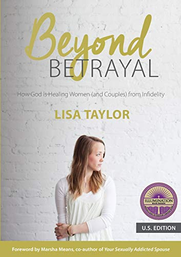 9780473338596: Beyond Betrayal: How God is Healing Women (and Couples) from Infidelity