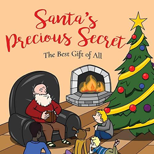 Santa's Precious Secret: The Best Gift of All: William Bartlett
