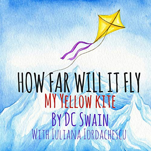 9780473393335: How Far Will It Fly?: My Yellow Kite (How High Will It Fl\y)
