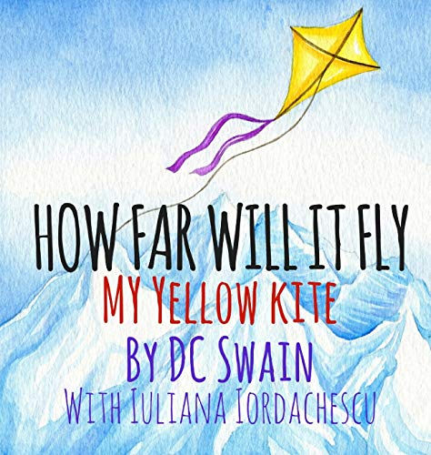9780473393342: How Far Will It Fly?: My Yellow Kite (How High Will It Fly)