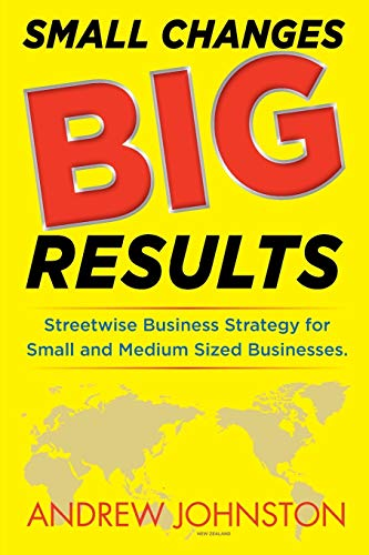 9780473441913: Small Changes BIG Results