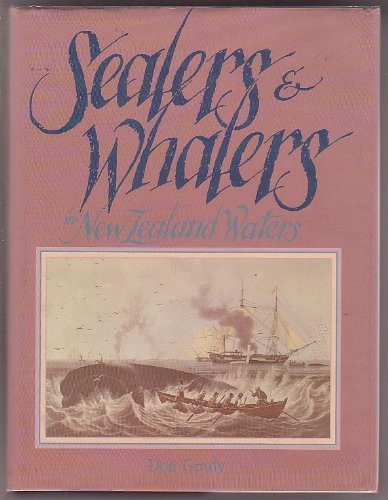 SEALERS AND WHALERS IN NEW ZEALAND WATERS