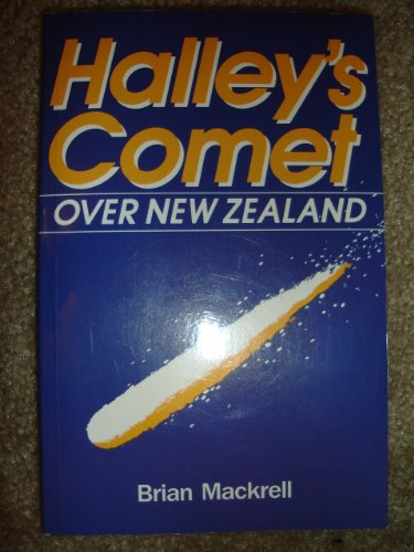 Halleys Comet Over New Zealand: Mackrell, Brian