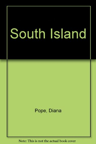 Mobil New Zealand Travel Guide: South Island: Pope, Diana and