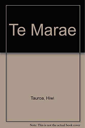 9780474001574: Te Marae: A Guide To Customs & Protocol
