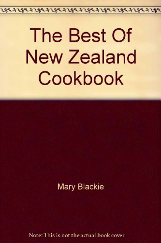 9780474001734: The Best Of New Zealand Cookbook