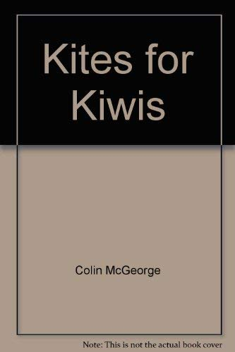 9780474002458: Kites for Kiwis